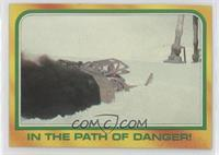 In the Path of Danger