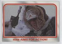 Han aims for action!