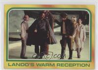 Lando's Warm Reception