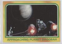 Approaching Planet Dagobah