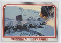 Suddenly...starfire!