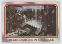 Headquarters in shambles