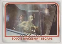 Solo's makeshift escape