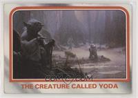The creature called Yoda [GoodtoVG‑EX]