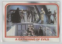 A gathering of evils