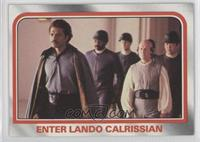 Enter Lando Calrissian