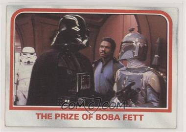 1980 Topps Star Wars: The Empire Strikes Back - [Base] #91 - The prize of Boba Fett [NoneGoodtoVG‑EX]