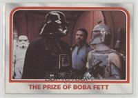 The prize of Boba Fett