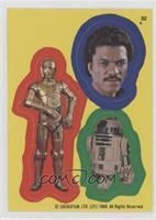 C-3PO, Lando Calrissian, R2-D2 [PoortoFair]