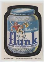 Flunk Marshmallow