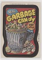 Real Garbage Can-dy