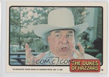1981 Donruss Dukes of Hazzard - [Base] #8 - [Missing]