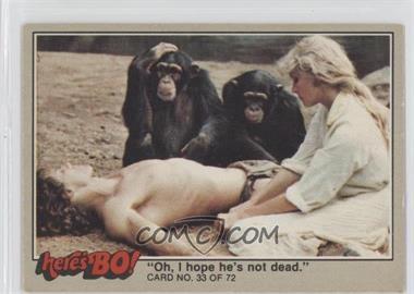"""1981 Fleer Here's Bo! - [Base] #33 - 'Oh, I hope he's not dead."""""""