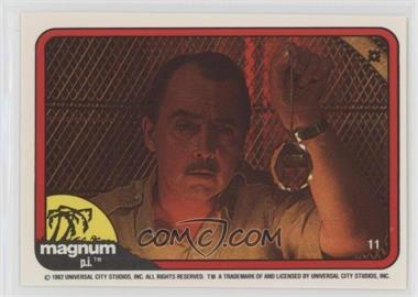 1983 Donruss Magnum P.I. - [Base] #11 - [Missing]