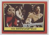 The Death Star Raid