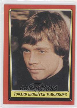 1983 Topps Star Wars: Return of the Jedi - [Base] #130 - Toward Brighter Tomorrows