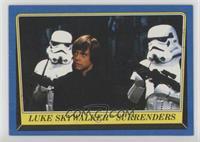 Luke Skywalker Surrenders