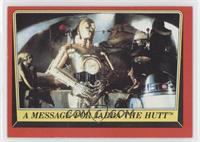 A Message for Jabba The Hutt
