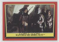 Watched by Boba Fett