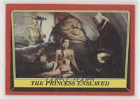 The Princess Enslaved