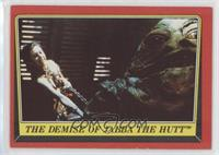 The Demise of Jabba The Hutt