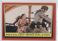 Princess Leia Swings Into Action!