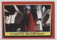 Guards of the Emperor