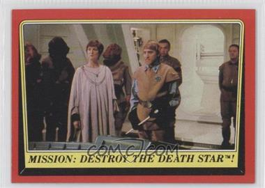 1983 Topps Star Wars: Return of the Jedi - [Base] #63 - Mission: Destroy the Death Star!