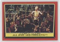 All Hail See-Threepio!