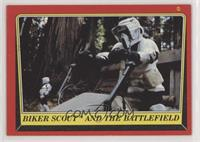 Biker Scout and the Battlefield