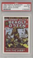 Combat Kelly and the Deadly Dozen [PSA 10]