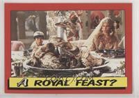 Royal Feast?