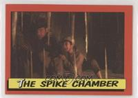 The Spike Chamber