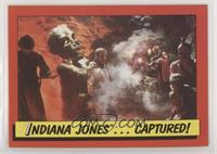 Indiana Jones ... Captured!