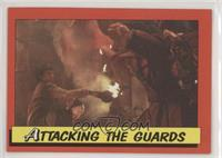 Attacking the Guards