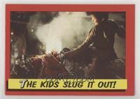 The Kids Slug It Out [EXtoNM]