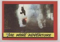 The Mine Adventure