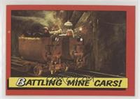Battling Mine Cars!
