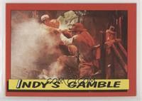 Indy's Gamble