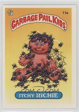 1985 Topps Garbage Pail Kids Series 1 - [Base] #11a - Itchy Richie
