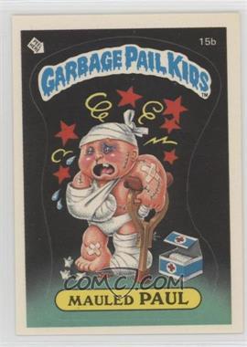 1985 Topps Garbage Pail Kids Series 1 - [Base] #15b.2 - Mauled Paul (diploma back)