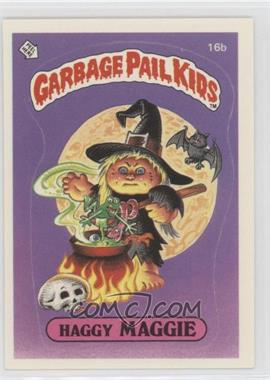 1985 Topps Garbage Pail Kids Series 1 - [Base] #16b.1 - Haggy Maggie (One Star Back)