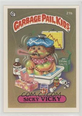 1985 Topps Garbage Pail Kids Series 1 - [Base] #21b - Sicky Vicky