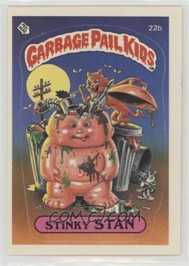 1985 Topps Garbage Pail Kids Series 1 - [Base] #22b - Stinky Stan