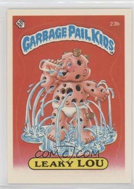 1985 Topps Garbage Pail Kids Series 1 - [Base] #23b.1 - Leaky Lou (one star back)