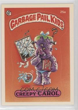 1985 Topps Garbage Pail Kids Series 1 - [Base] #25a.1 - Creepy Carol (one star back)