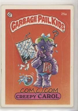1985 Topps Garbage Pail Kids Series 1 - [Base] #25a.1 - Creepy Carol (one star back) [EXtoNM]