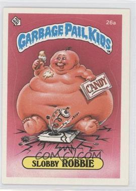 1985 Topps Garbage Pail Kids Series 1 - [Base] #26a - Slobby Robbie