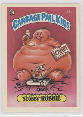 1985 Topps Garbage Pail Kids Series 1 - [Base] #26a - Slobby Robbie