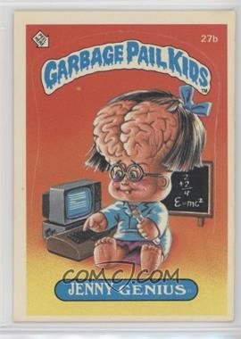 1985 Topps Garbage Pail Kids Series 1 - [Base] #27b - Jenny Genius